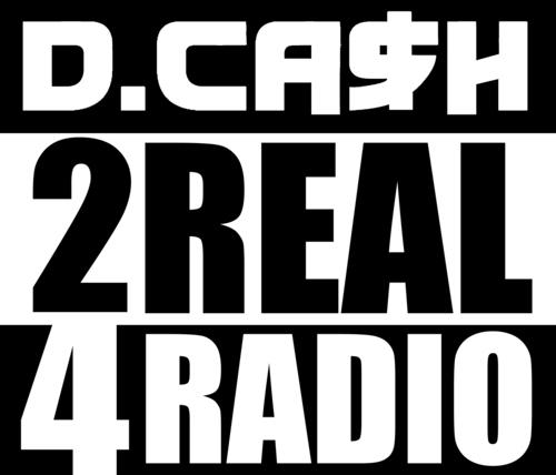 2Real4Radio D. Cash