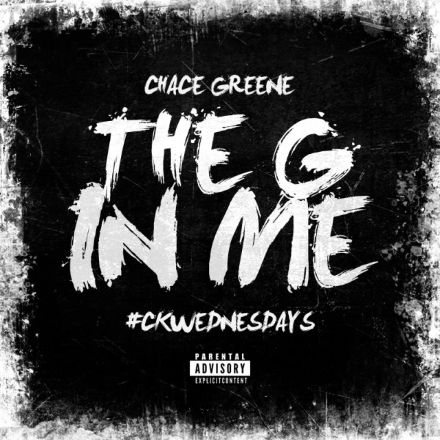 "Chace Greene - ""The G In Me"" [Audio]"