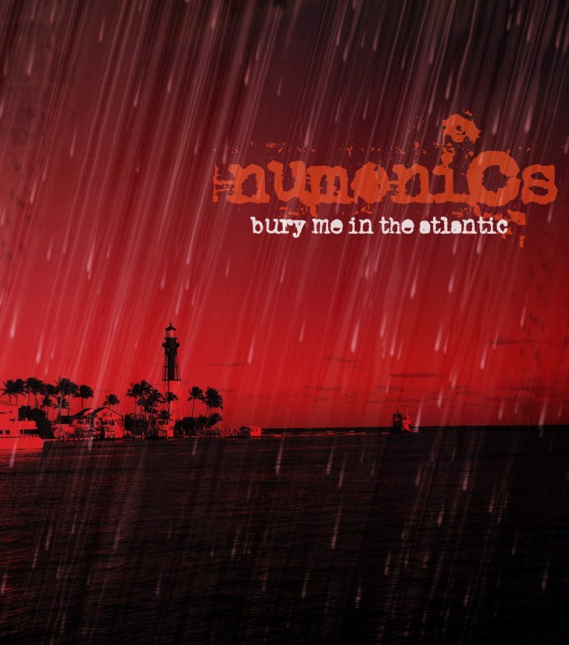 Numonics - Bury Me In The Atlantic