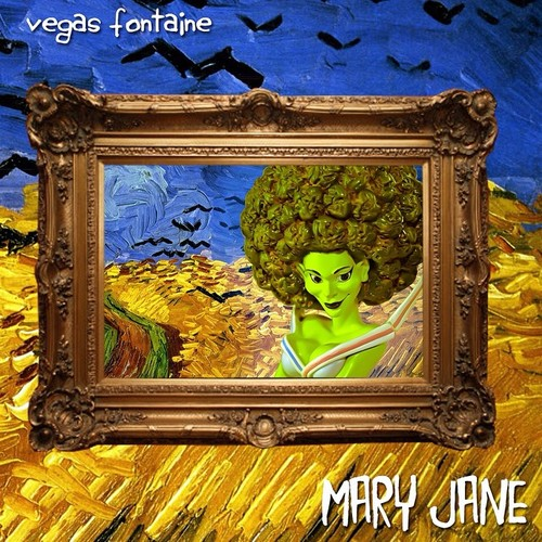 Vegas Fontaine - Mary Jane